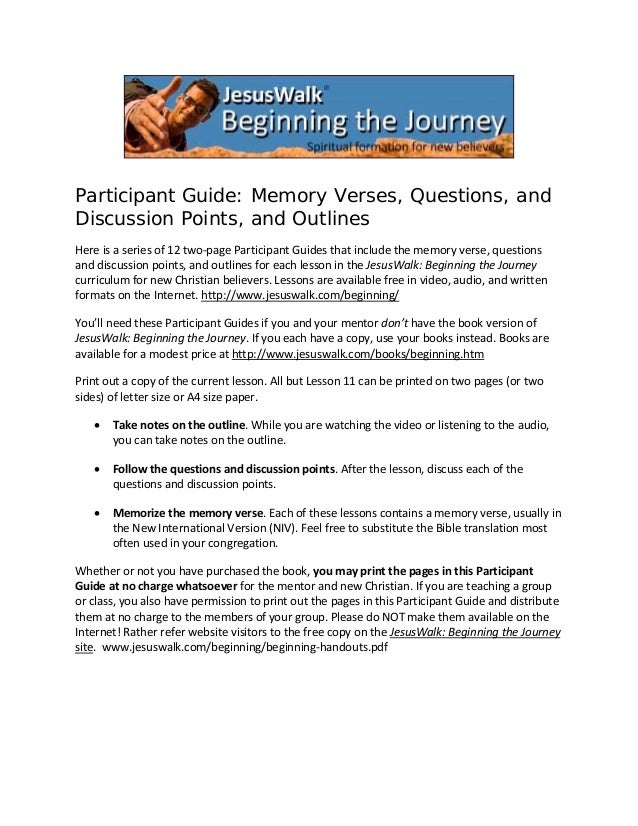 Participant Guide: Memory Verses, Questions, and Discussion Points, and Outlines Here is a series of 12 two‐page Participa...