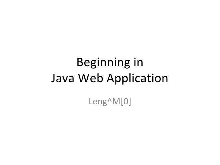 Beginning in Java Web Application Leng^M[0]