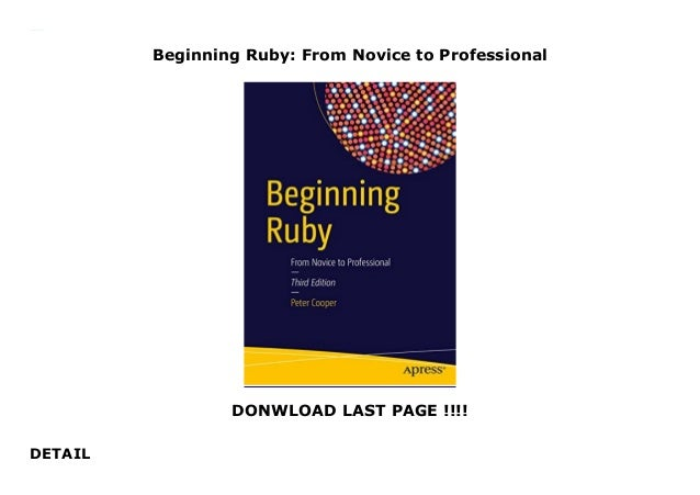 beginning ruby from novice to professional beginning from novice to professional
