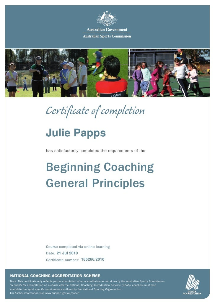 Certificate of completion                            Julie Papps                            has satisfactorily completed th...