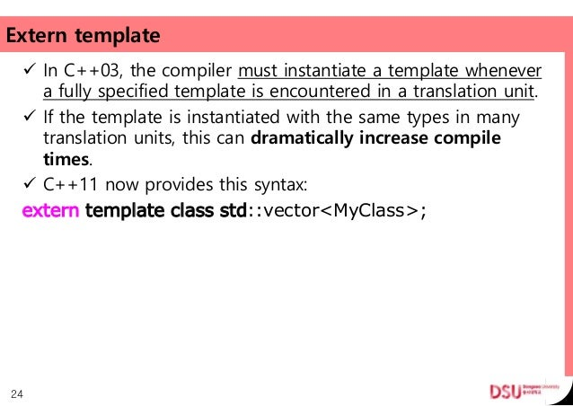 C++11: template changes.