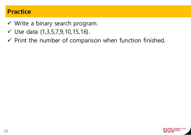 Write a program for implementation of binary search using function