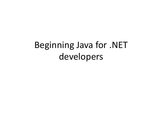 Beginning Java for .NET developers