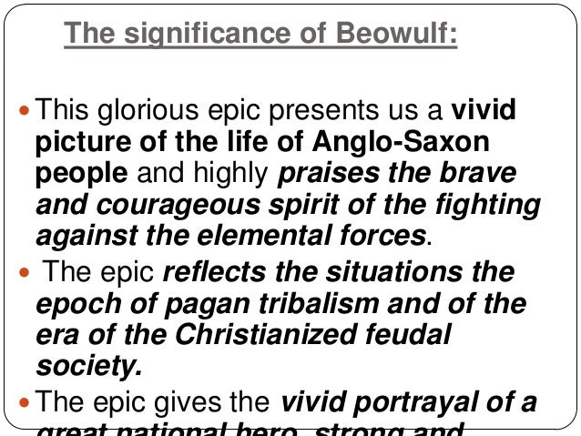 epic of beowulf reference both paganism and christianity Throughout beowulf, whenever any great men manage to achieve heroic feats,  notice that this description of the creation of the world is an unusual mishmash of pagan and christian imagery, reminding us of the complex religious background of the poem – told by christians, but about pagans.