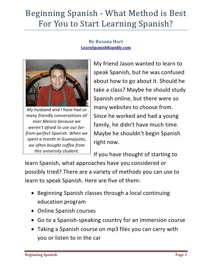 BeginningSpanish‐WhatMethodisBest    ForYoutoStartLearningSpanish?                                        By...