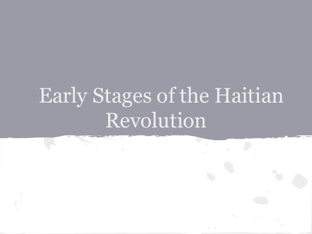 Early Stages of the Haitian Revolution