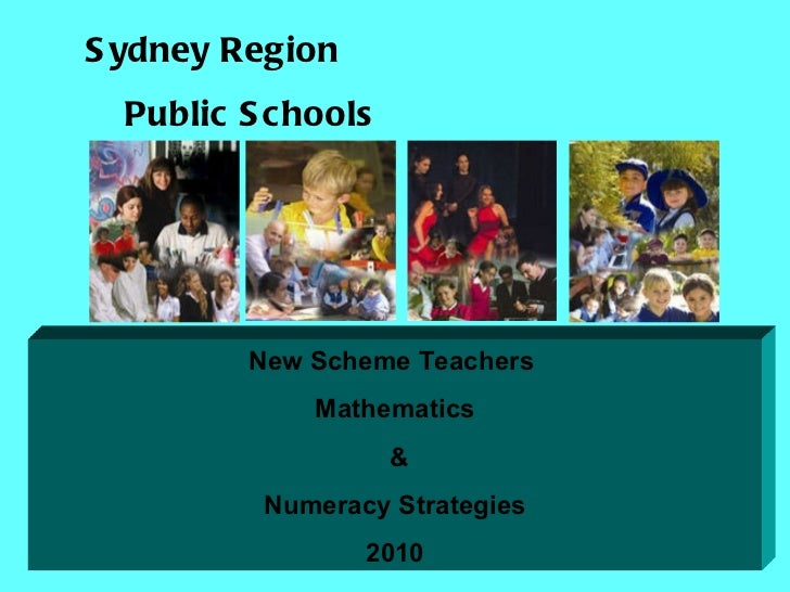 Sydney Region Public Schools New Scheme Teachers  Mathematics & Numeracy Strategies 2010