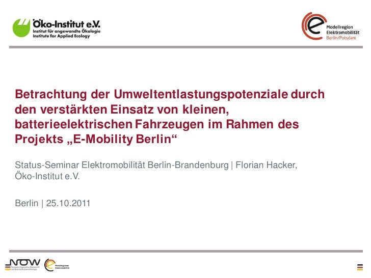 Betrachtung der Umweltentlastungspotenziale durchden verstärkten Einsatz von kleinen,batterieelektrischen Fahrzeugen im Ra...