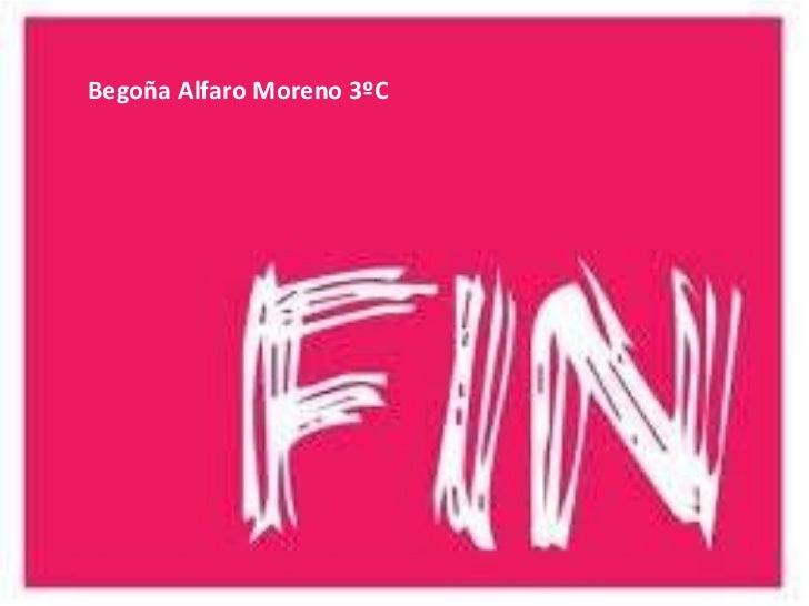 Begoña Alfaro Moreno 3ºC