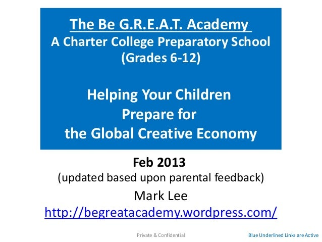 The Be G.R.E.A.T. Academy A Charter College Preparatory School            (Grades 6-12)      Helping Your Children        ...