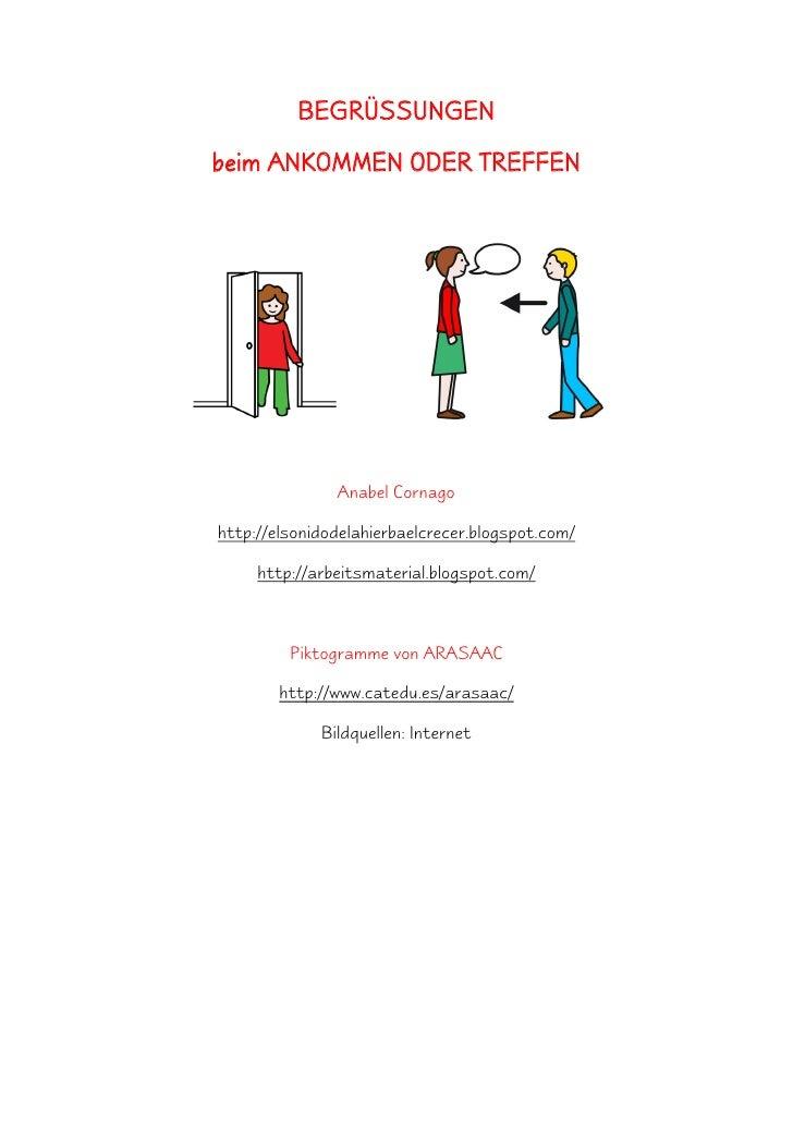 BEGRÜSSUNGEN beim ANKOMMEN ODER TREFFEN                    Anabel Cornago  http://elsonidodelahierbaelcrecer.blogspot.com/...