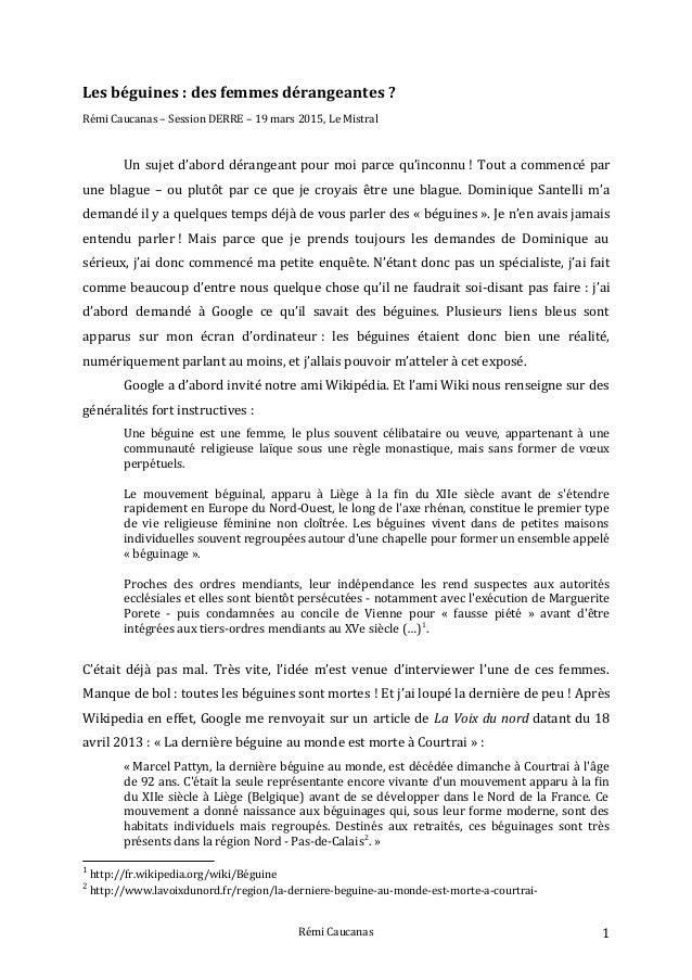 Les béguines : des femmes dérangeantes ? Rémi Caucanas – Session DERRE – 19 mars 2015, Le Mistral Un sujet d'abord dérange...