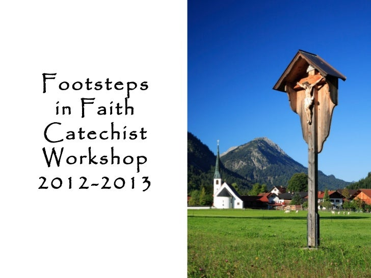 Footsteps in FaithCatechistWorkshop2012-2013