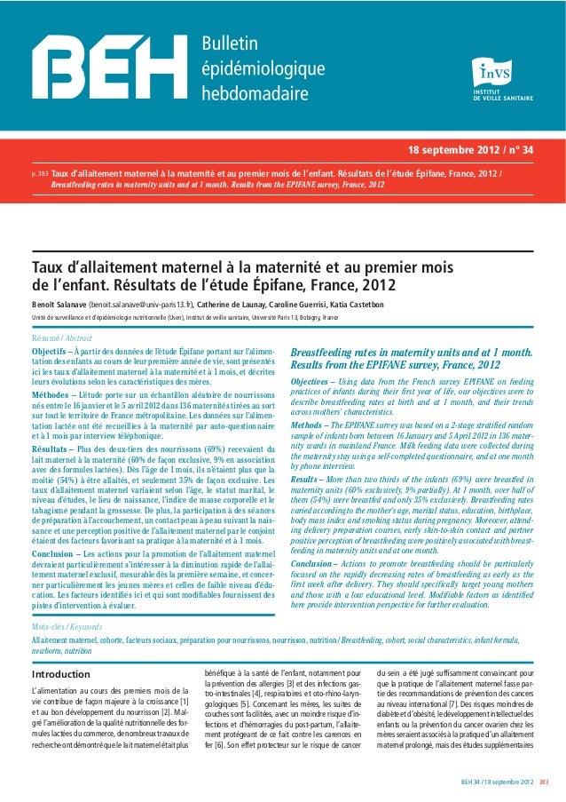 18 septembre 2012 / n° 34 p. 383  Taux d'allaitement maternel à la maternité et au premier mois de l'enfant. Résultats de ...