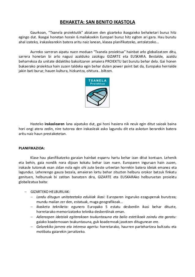 """BEHAKETA: SAN BENITO IKASTOLA Gaurkoan, """"Txanela proiektutik"""" abiatzen den gizarteko ikasgaieko behaketari buruz hitz egin..."""