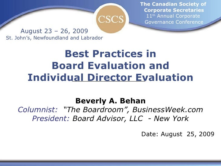 Best Practices in Board Evaluation and Individual Director Evaluation The Canadian Society of  Corporate Secretaries 11 th...
