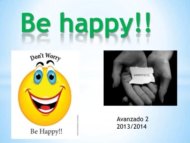 Be happy!! Avanzado 2 2013/2014