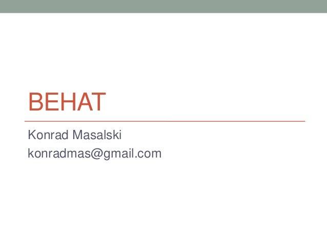 BEHATKonrad Masalskikonradmas@gmail.com