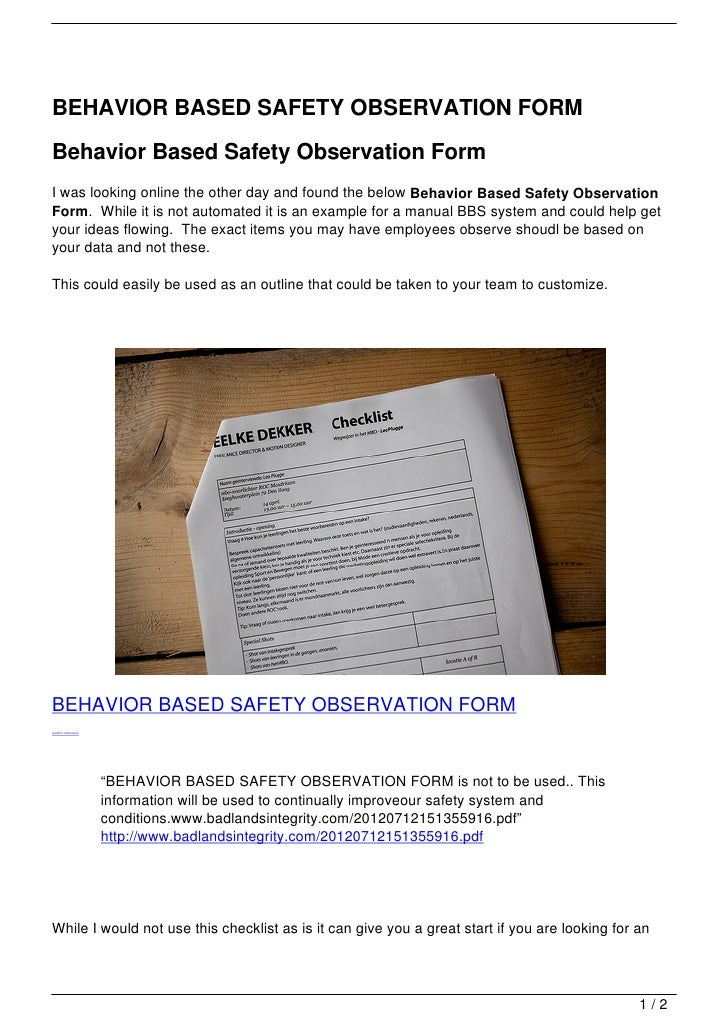BEHAVIOR BASED SAFETY OBSERVATION FORMBehavior Based Safety Observation FormI was looking online the other day and found t...