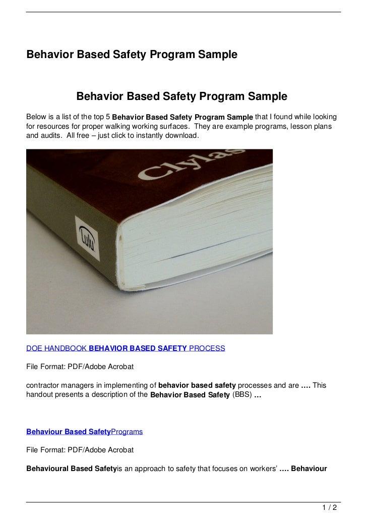 Behavior Based Safety Program Sample              Behavior Based Safety Program SampleBelow is a list of the top 5 Behavio...