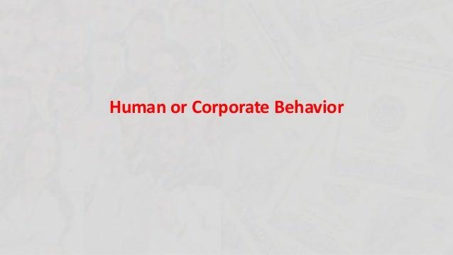 Human or Corporate Behavior