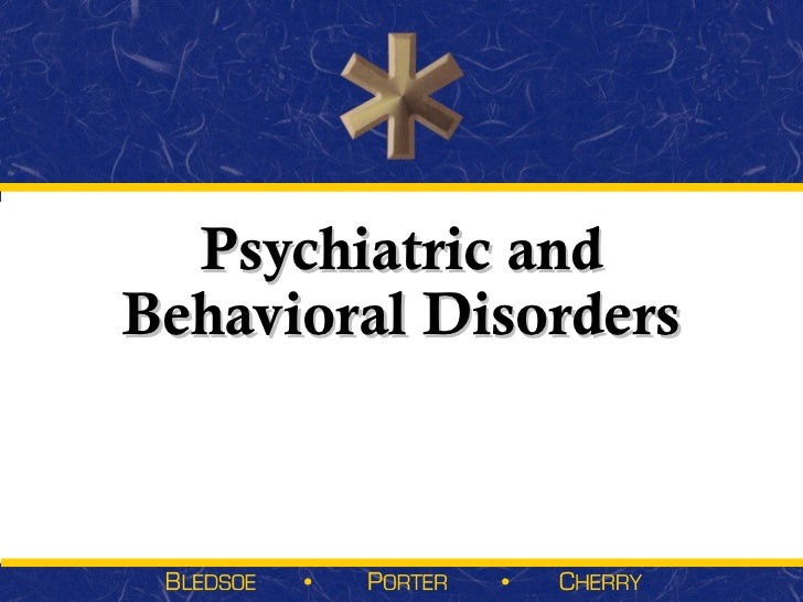 Psychiatric andBehavioral Disorders