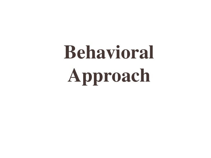 BehavioralApproach
