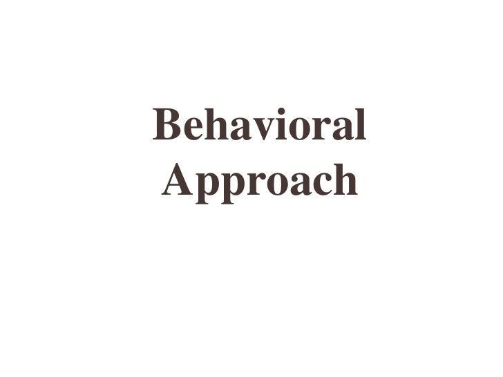 BehavioralApproach