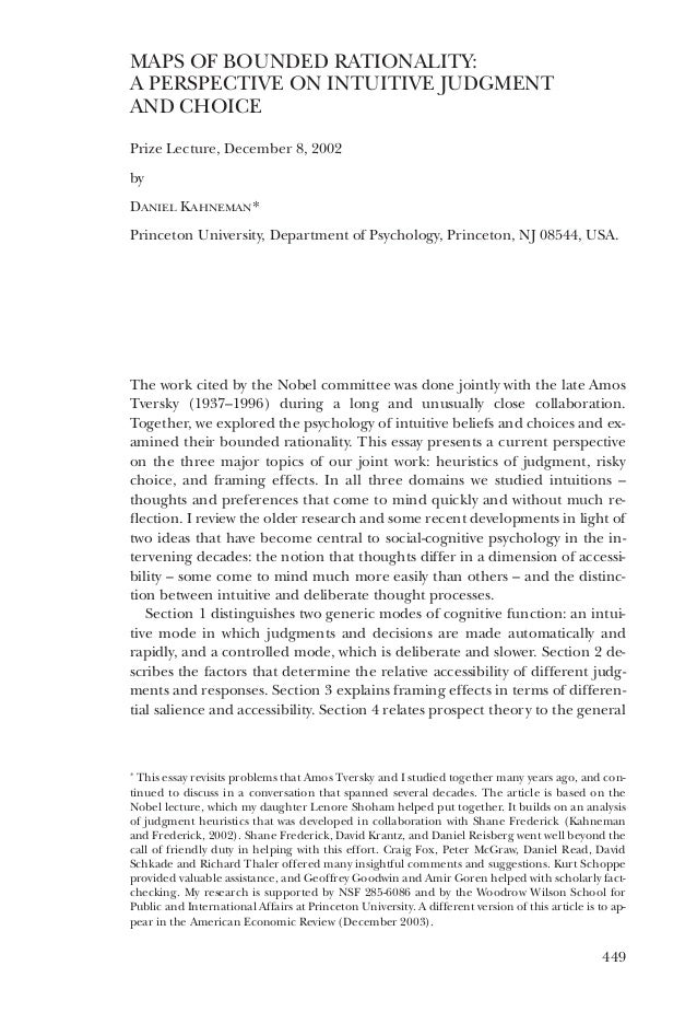 449 MAPS OF BOUNDED RATIONALITY: A PERSPECTIVE ON INTUITIVE JUDGMENT AND CHOICE Prize Lecture, December 8, 2002 by DANIEL ...
