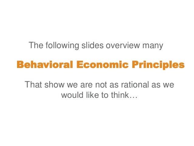Behavioral economics in 22 slides - showing that we are irrational Slide 3