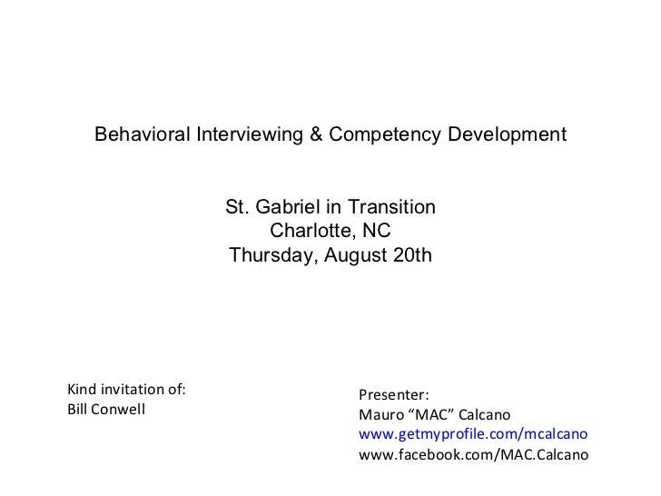 Behavioral Interviewing & Competency Development St. Gabriel in Transition Charlotte, NC Thursday, August 20th Kind invita...