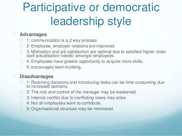 democratic and transformational styles of leadership A leader who favors a democratic style involves employees in the decision- making  transformational leaders can be seen as valuable assets within an.