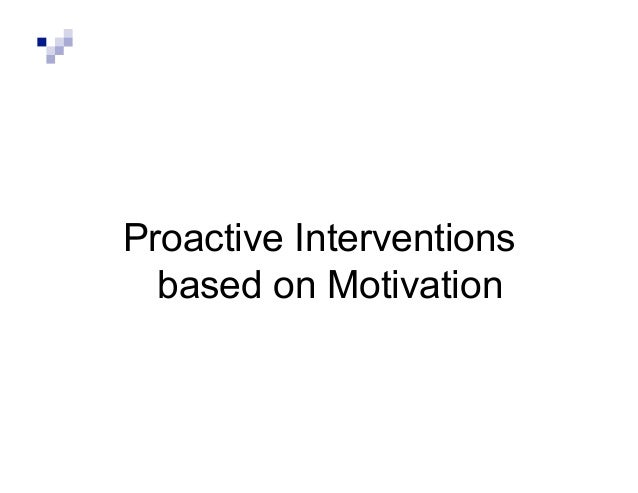 antecedent based intervention motivation principles essay Intervention categories: definitions antecedent-based interventions: method of systematically applying the scientific principles of.