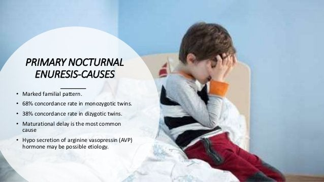 SECONDARY NOCTURNAL ENURESIS‐CAUSES • Psychosocial Stress : Family quarrels/Academic stress • Urinary Tract Infection. • J...