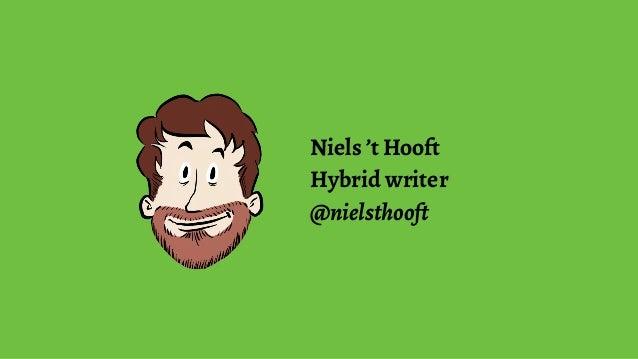 Niels 't Hooft Hybrid writer @nielsthooft