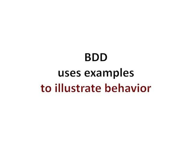 Behavior Driven Development Slide 3