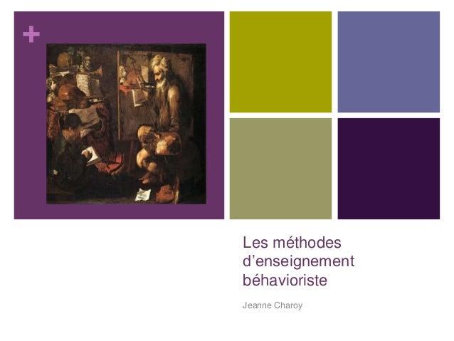 +  Les méthodes d'enseignement béhavioriste Jeanne Charoy