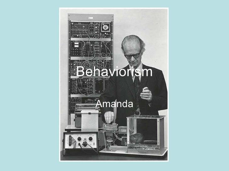 Behaviorism Amanda