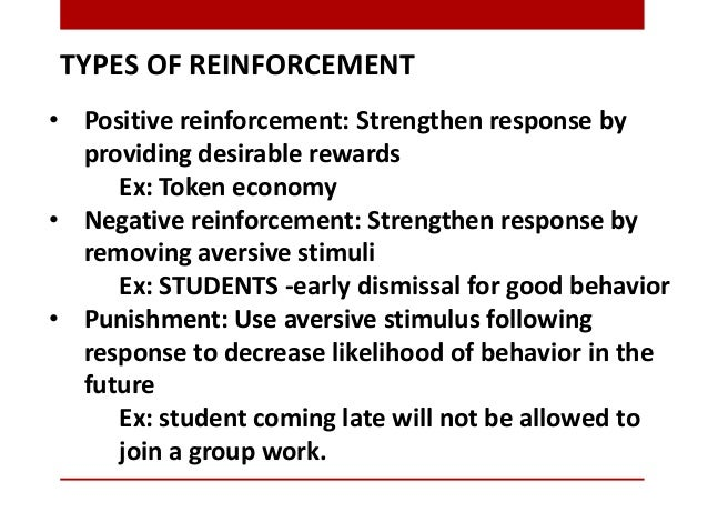 Shaping BehaviorsBF Skinner used both positive and negative reinforcements (he was notreally into punishments) to change t...