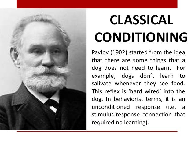 CLASSICALCONDITIONINGPavlov (1902) started from the ideathat there are some things that adog does not need to learn. Forex...