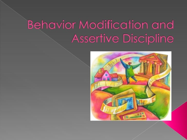  The focus in changing the behavior and  maintaining order. Teacher should focus in positive  enforcement and modeling g...