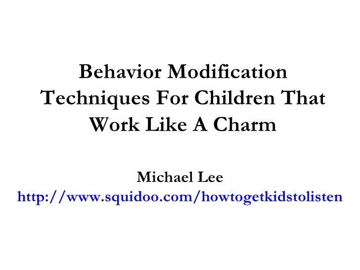 Child Behavior Modification & Control