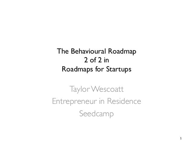 The Behavioural Roadmap