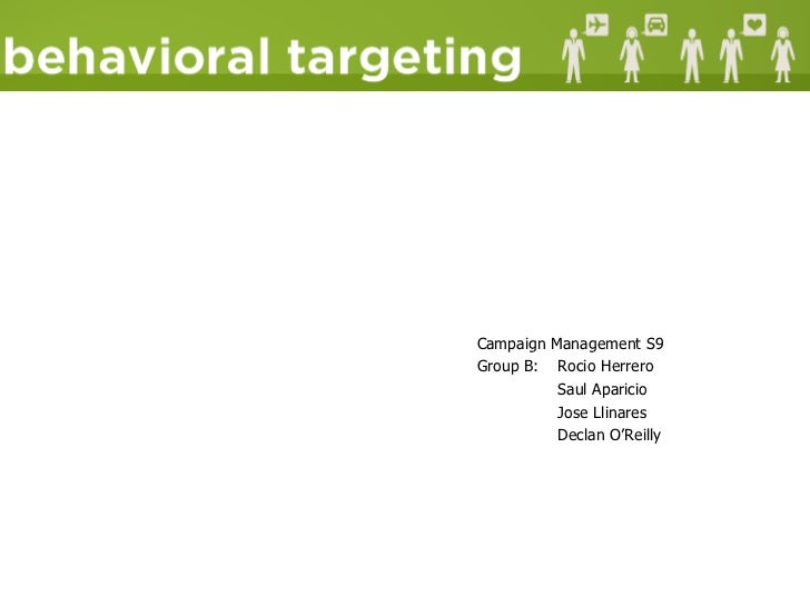 <ul><li>Campaign Management S9 </li></ul><ul><li>Group B:  Rocio Herrero </li></ul><ul><li>Saul Aparicio </li></ul><ul><li...