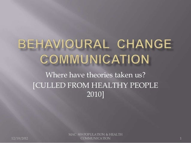 Where have theories taken us?             [CULLED FROM HEALTHY PEOPLE                           2010]                     ...