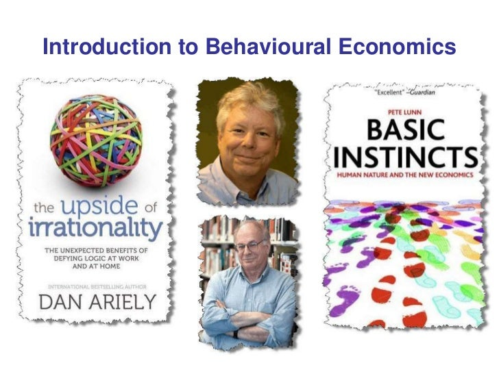 Introduction to Behavioural Economics<br />