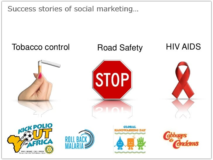 Tobacco control   Road Safety   HIV AIDS