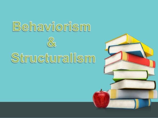 behaviourismStructuralism