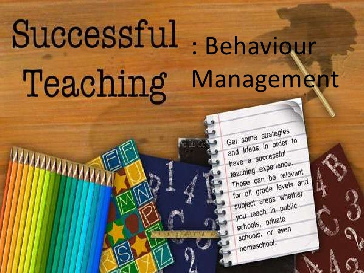 : Behaviour      Management<br />