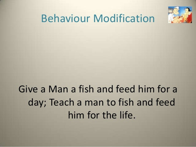what is behaviour modification Use behavior modification techniques to teach your child to improve her behavior and reduce acting out.
